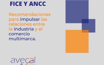 Recomendaciones de FICE y ANCC para impulsar las relaciones en la industria y el comercio multimarca